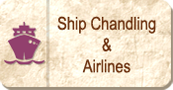 Ship Chandlling & Airlines