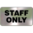 Wall Sign - Staff Only